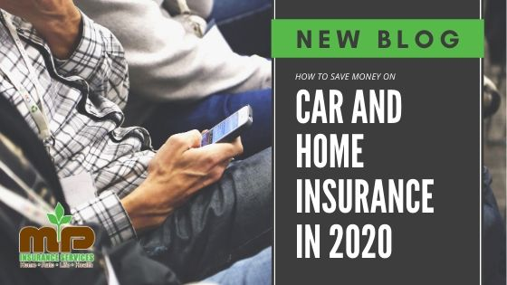 MP Blog How to save on home and car insurance 2020