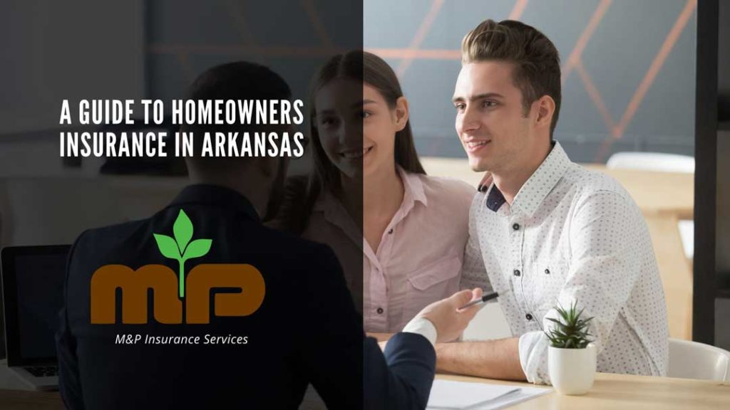 A Guide to Homeowners Insurance in Arkansas