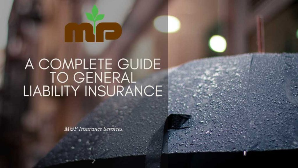 a complete guide to general liability insurance