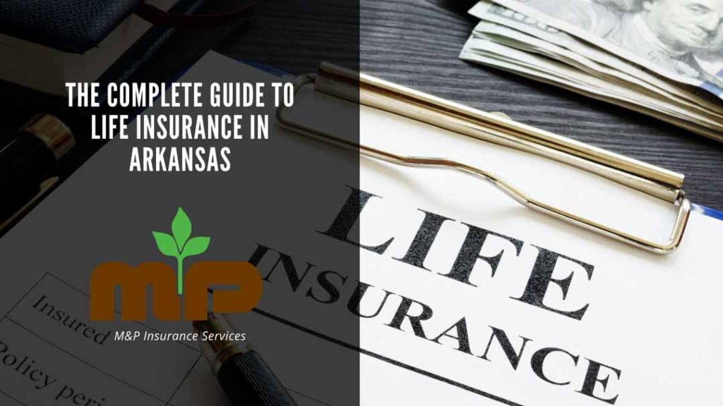 complete guide to life insurance in arkansas
