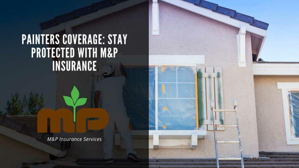 painters insurance mp insurance services